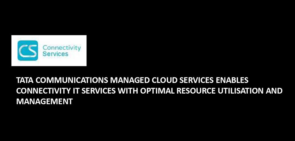 Connectivity IT Services optimises resource management and utilisation