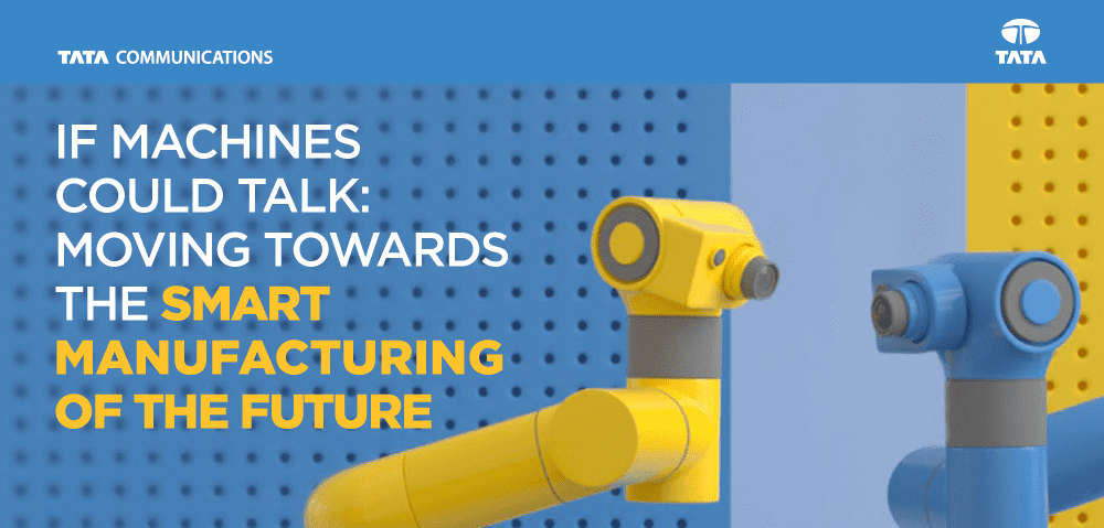 If machines could talk: Moving towards the Smart Manufacturing of the Future