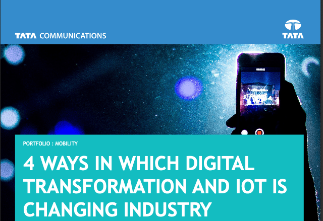 4 Ways In Which Digital Transformation And IoT Is Changing Industry