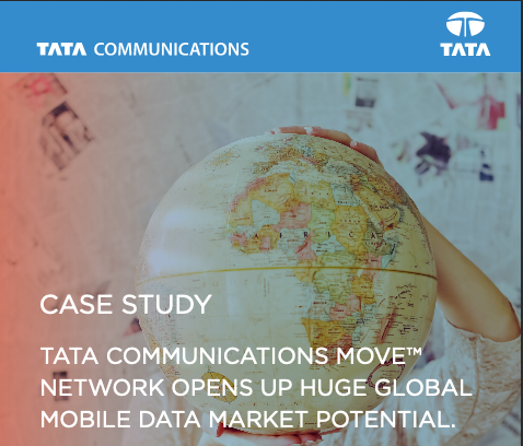 Tata Communications MOVE Network Opens Up Huge Global Mobile Data Market Potential