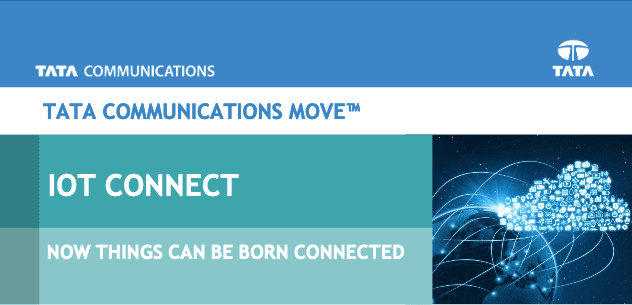 Tata Communications MOVE™ IoT Connect: How things can be born Connected