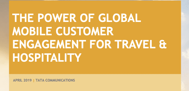 The Power Of Global Mobile Customer Engagement For Travel & Hospitality