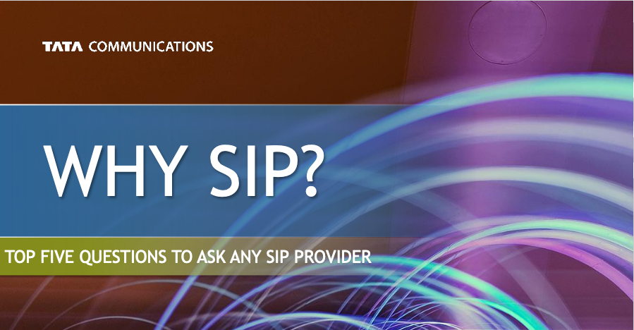 Why SIP ? Top 5 questions to ask any SIP Provider