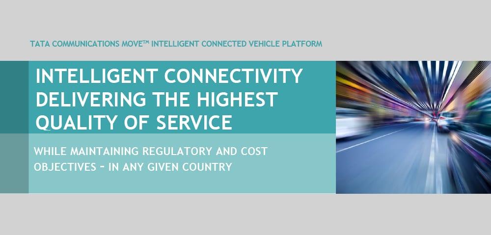 Tata Communications MOVE™ Intelligent Connected Vehicle Platform – Intelligent Connectivity