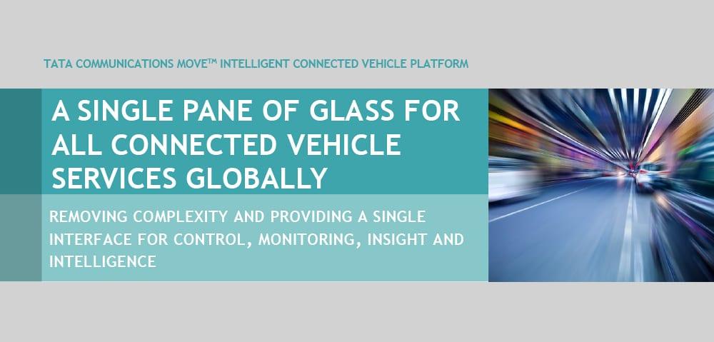 Tata Communications MOVE™ Intelligent Connected Vehicle Platform – Single Pane of Glass
