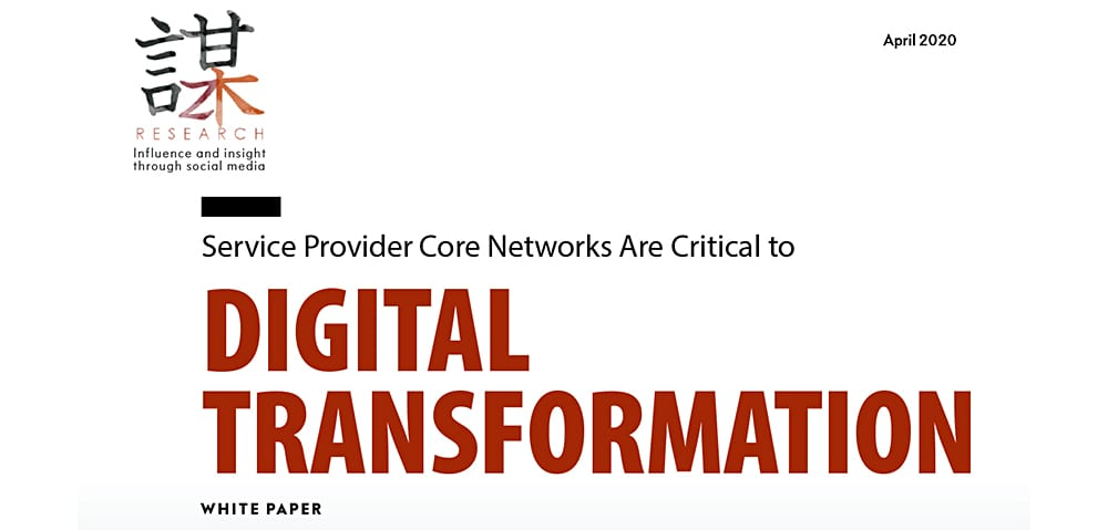 ZK Research: Service Provider Core Networks are Critical to Digital Transformation