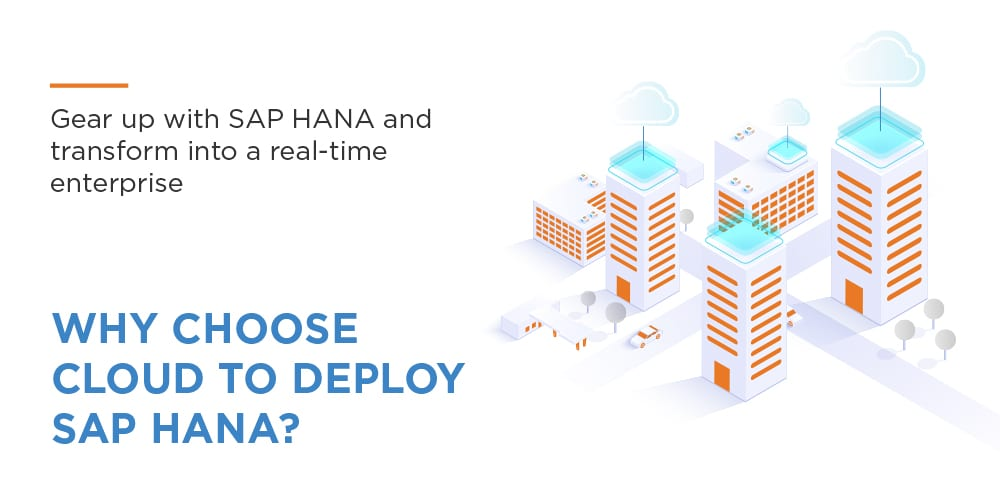 Choosing the best infrastructure for smooth SAP HANA adoption