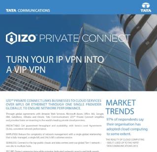 IZO™ Private Connect: Turn your IP VPN into VIP VPN